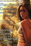 Jennifer Scales and the Messenger of Light - MaryJanice Davidson, Anthony Alongi