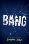 Bang - Barry Lyga