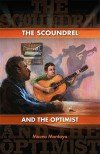 The Scoundrel and the Optimist - Maceo Montoya