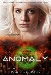 Anomaly - K.A. Tucker