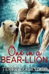 One in a Bear-llion (Polar Heat Book 3) - Terry Bolryder