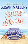 Sisters Like Us (Mischief Bay) - Susan Mallery