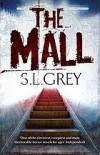 The Mall - S.L. Grey