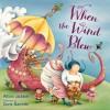 When the Wind Blew - Alison Jackson, Doris Barrette