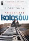 Pokolenie kolosów - Piotr Tomza