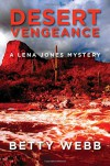 Desert Vengeance (Lena Jones Series) - Betty Webb
