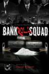 Bankroll Squad - David Weaver