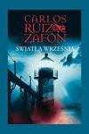 Światła września - Carlos Ruiz Zafón, Okrasko Katarzyna, Casas Carlos Marrodan