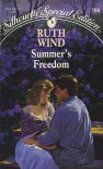 Summer's Freedom (Silhouette Special Edition, 588) - Ruth Wind