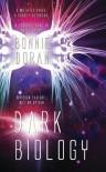 Dark Biology - Bonnie Doran