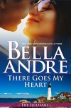 There Goes My Heart (Maine Sullivans / The Sullivans Book 20) - Bella Andre