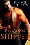 Releasing the Shifter - Summer Devon