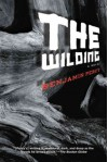The Wilding: A Novel - Benjamin Percy