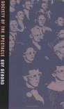 Society of the Spectacle - Guy Debord, Ken Knabb