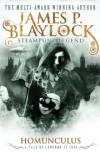 Homunculus (Langdon St. Ives) - James P. Blaylock