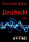Schwarzwälderkirschmorde - Geschockt (German Edition) - Tom   Winter