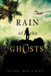 Rain of the Ghosts - Greg Weisman