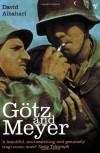 Götz and Meyer - David Albahari
