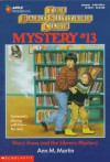 Mary Anne and the Library Mystery - Ann M. Martin