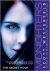 The Secret Hour (Midnighters Series #1) -
