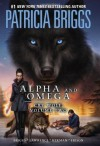 Alpha and Omega: Cry Wolf Vol. 2 - Patricia Briggs