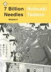 7 Billion Needles, Volume 2 - Nobuaki Tadano