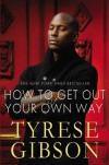 How to Get Out of Your Own Way - Tyrese Gibson