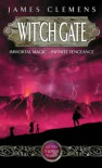 Wit'ch Gate (Banned & the Banished 4) - James Clemens