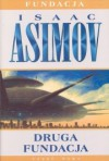 Druga Fundacja - Isaac Asimov