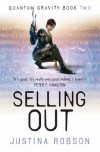 Selling Out  - Justina Robson