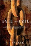Evil for Evil (Engineer Trilogy Series #2) - K. J. Parker