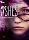 Ashes - Ruhelose Seelen - Ilsa J. Bick