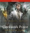 Clockwork Prince (Infernal Devices) - Cassandra Clare