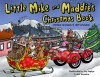 Little Mike and Maddie's Christmas Book - Miriam Aronson, Jeff Aronson