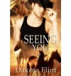 Seeing You - Dakota Flint