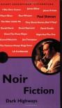 Noir Fiction: Dark Highways (Pocket Essential series) - Paul Duncan
