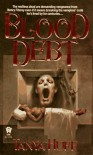 Blood Debt  - Tanya Huff