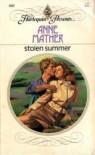 Stolen Summer (Harlequin Presents, No 843) - Anne Mather