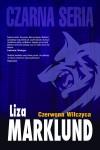 Czerwona Wilczyca - Liza Marklund