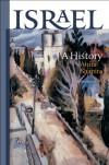 Israel: A History (The Schusterman Series in Israel Studies) - Anita Shapira