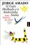 O Gato Malhado E a Andorinha Sinha (French Edition) - Jorge Amado