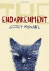 The Endarkenment - Jeffrey McDaniel