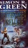 Deathstalker Prelude - Simon R. Green