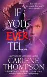 If You Ever Tell - Carlene Thompson