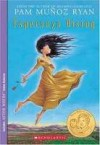 Esperanza Rising Publisher: Scholastic; Later printing edition - Pam Munoz Ryan