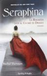Seraphina: La ragazza con il cuore di drago  - Rachel Hartman