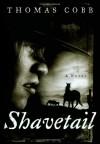 Shavetail - Thomas Cobb