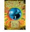 Superior Saturday - Garth Nix