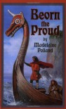Beorn the Proud (Living History Library) - Madeleine A. Polland, Joan Coppa Drennen
