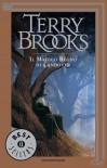 Il magico regno di Landover (Ciclo di Landover, #1) - Terry Brooks, Riccardo Valla